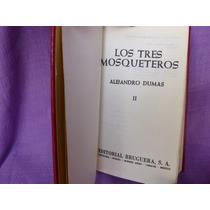 Alejandro Dumas, Los Tres Mosqueteros. Tomo Ii, Bruguera.