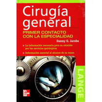 Cirugia General Primer Contacto - Jacobs / Mc Graw Hill