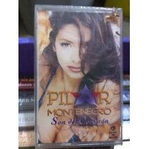 Pilar Montenegro Casete Son Del Corazon Nuevo Sin Abrir