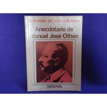 Artemio De Valle-arizpe, Anecdotario De Manuel José Othón.