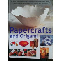 Papercrafts And Origami, Papiroflexia Y Artesanias De Papel