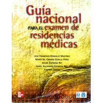 G. Nacional Para El Examen De Residencias Medicas - Mgh