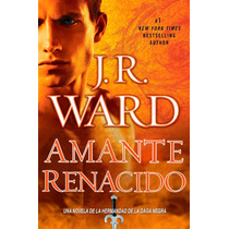 Ebook - Amante Renacido - J. R. Ward Pdf Epub