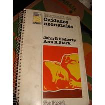 Libro Manual De Cuidados Neonatales, John P. Cloherty
