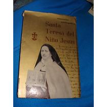 Libro Santa Teresa Del Niño Jesus, Manuscritos Autobiografic