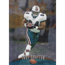 1998 Topps Finest No Protector Troy Drayton Te Dolphins