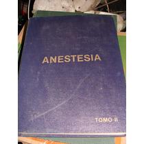 Libro Anestesia Tomo Ii, Ronald D. Miller