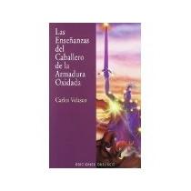 Libro Las Enseñanzas Del Caballero De La Armadura Oxida *cj