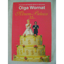 Menem- Bolocco S. A. - Olga Wornat