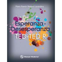 Ted-ted- R Test De Esperanza-desesperanza.tarjeta De Prepago
