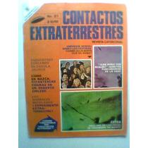 Contactos Extraterrestres Varios Numeros Ovnis Alienigenas