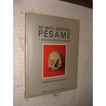 Libro Mi Mas Sentido Pesame Y Siete Cuentos Pachuqueños, Hi