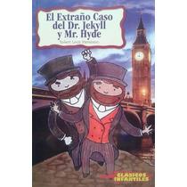 Libro El Extraño Caso Del Dr. Jekyll Y Mr. Hyde Stevenson