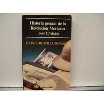 Historia General De La Revolucion Mexicana Vol 8 / Valades