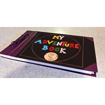 Libreta De La Pelicula De Pixar Up; Mi Libro De Aventuras