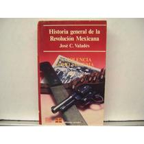 Historia General De La Revolucion Mexicana Vol 3 / Valades