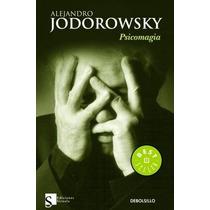 Psicomagia - Alejandro Jodorowsky Ed. Siruela 360pags