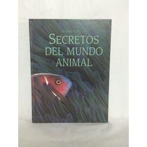 Secretos Del Mundo Animal 1 Vol Selecciones