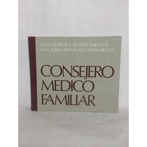 Consejero Médico Familiar 1 Vol Selecciones