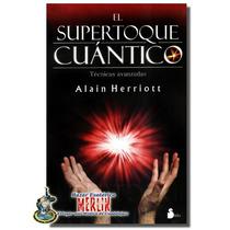 Supertoque Cuántico Técnicas Avanzadas De Curación