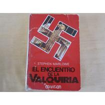 Stephen Marlowe, El Encuentro De La Valquiria, Edivisión,