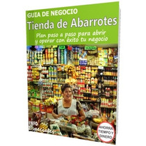 Como Abrir Una Tienda De Abarrotes - Guía Para Negocio