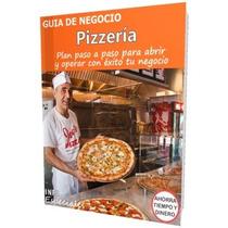 Como Poner Una Pizzeria - Guía Para Iniciar Negocio