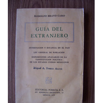 Guía Del Extranjero-derecho-rodolfo Bravo-edi-porrúa-vbf