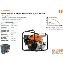Moto Bomba Para Agua 8 Hp 4x4 1500 L/min Truper Dizome
