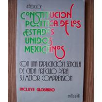 Constitución Política De México-c/glosario-edi-trillas-vbf