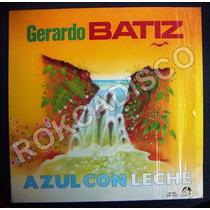 Jazz Mexicano, Gerardo Batiz, Azul Con Leche, Lp 12´,