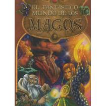 El Fantástico Mundo De Los Magos Pasta Dura Ilustrado (vbf)