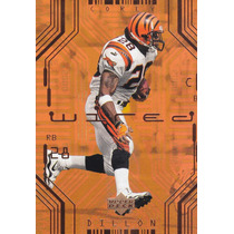 2000 Upper Deck Wired Corey Dillon Rb Bengals