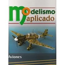 Modelismo Aviones - Diseños - Construcción - Modelos - Libro