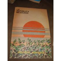 Libro La Republica Mexicana, Equilibrio Ecologico, Año 1992