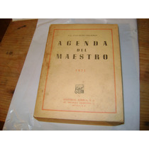 Agenda Del Maestro. Rubio Barragan. 1971. Ed. Porrua. $200.