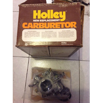 Carburador Holley Una Garganta Motor 6 Cilindros 225 Remanuf