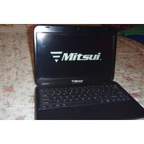 Laptop Mitsui Mnb1000s En Partes O Refacciones!!!