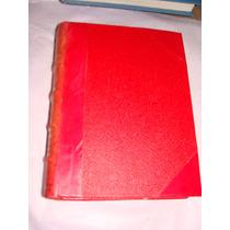 Libro La Intervencion Francesa, Varios Articulos, Tomo Iii,