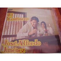 Lp Jose Alfredo Jimenez El Cantinero, Seminuevo, Envio Grati