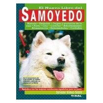 El Nuevo Libro Del Samoyedo Salvador Gómez Toldrá