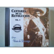 Cantares De La Revolucion Cd Vol 2 Gpo Voces De Durango