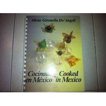 Libro / Cooked In Mexico ( Cocinado En México )