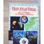 Gran Atlas Visual Del Cosmos,la Tierra Y México-5 Vol-vbf