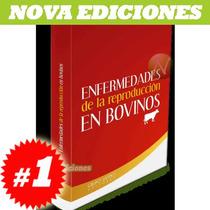 Enfermedades En La Reproducción De Bovinos 1 Vol