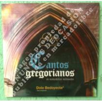 Cantos Gregorianos (2011), Disco Compacto Original