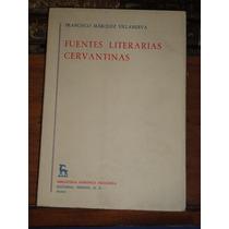 Francisco Márquez Villanueva Fuentes Literarias Cervantinas