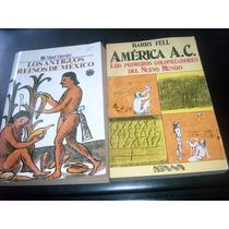 Los Antiguos Reinos De México América A.c