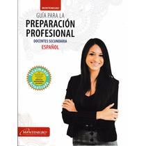 Guía Exam. Permanencia Español (incluye Planea-lista Asist.)
