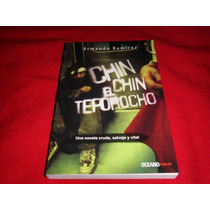 Armando Ramirez Chin Chin El Teporocho Libro De Coleccion